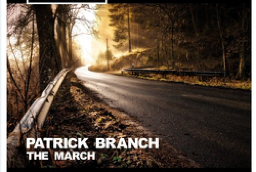 Patrick Branch – The March