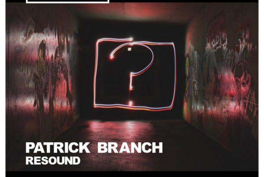 Patrick Branch – Resound
