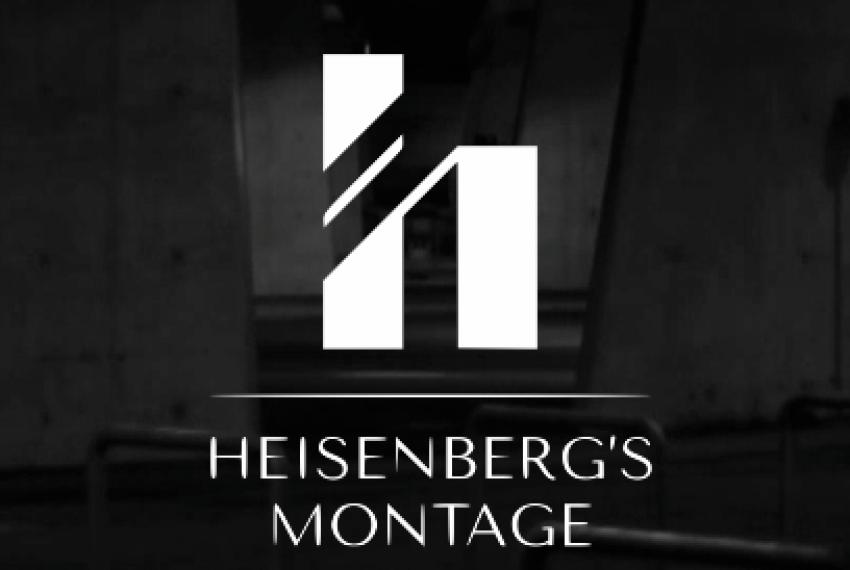 Heisenberg's Montage