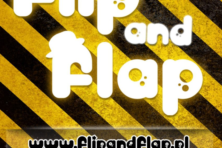 FLIP AND FLAP