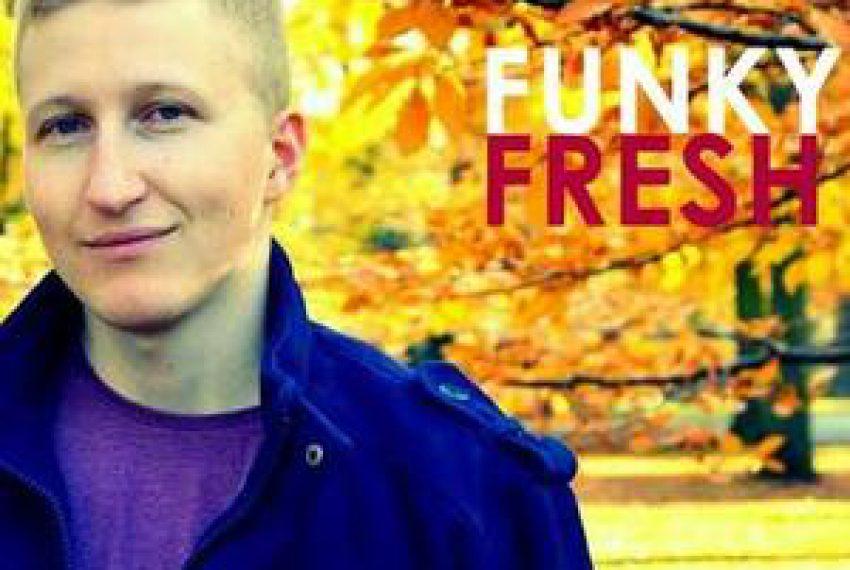 FunkyFresh