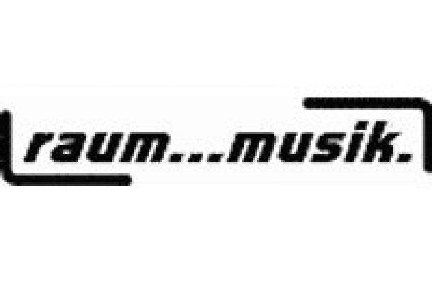 Raum…musik