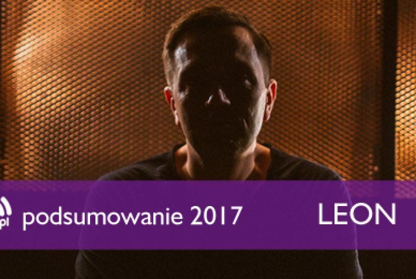 Podsumowanie 2017: Leon (Audioriver)
