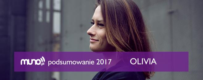 Podsumowanie 2017: Olivia (Unsound)