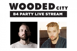 Wooded City B4 Party na żywo w Internecie