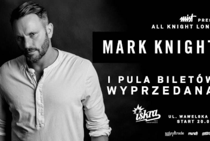 Mark Knight 'All Knight Long' w Warszawie! BILETY