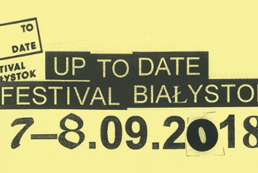 Kolejni artyści na Up To Date Festival!
