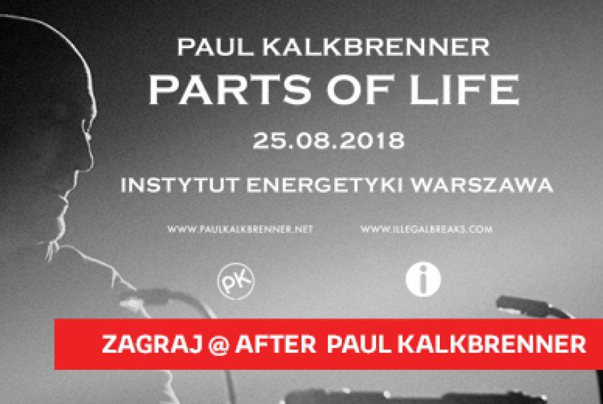 Zagraj na Paul Kalkbrenner – Parts Of Life – Warszawa – DJ KONKURS
