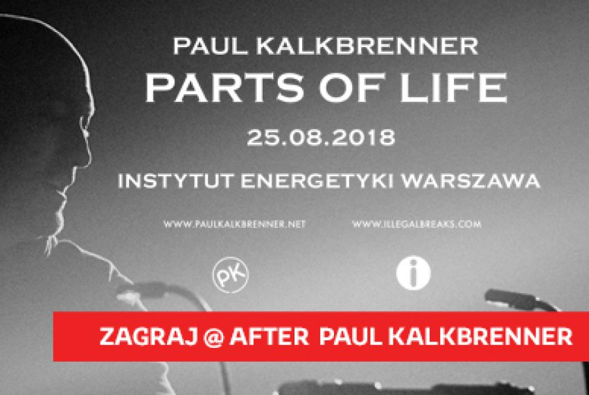 Paul Kalkbrenner – Parts Of Life – znamy finalistów konkursu DJ'skiego