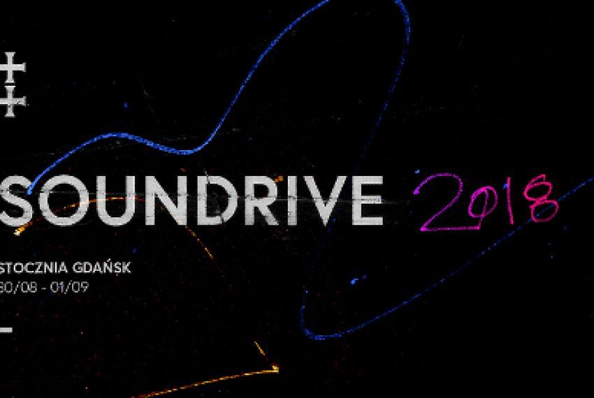 Soundrive 2018: Alternatywne dźwięki w Gdańskiej Stoczni