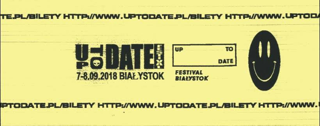 Up To Date Festival: ostatnie ogłoszenie!