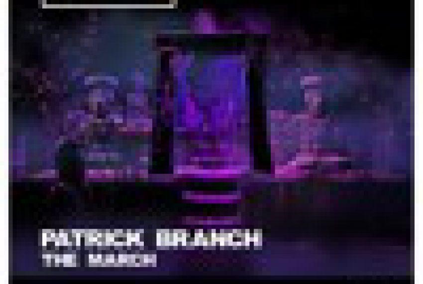 Patrick Branch – The March (Techno Mix)