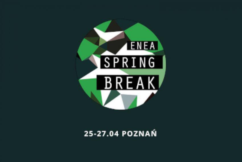 Enea Spring Break 2019: kolejne ogłoszenie artystów!