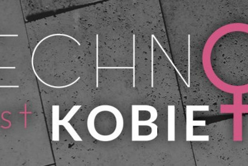 Techno Jest Kobietą – nowa inicjatywa w Polsce