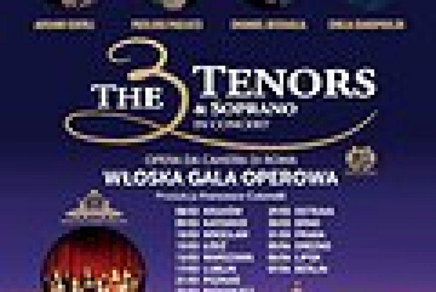 The 3 Tenors& Soprano- Włoska Gala Operowa – Bydgoszcz