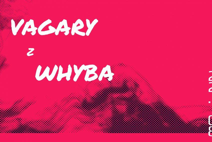 vagary z whyba