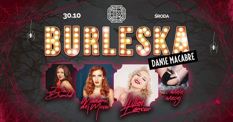 30 października - Halloween Burleska - Danse Macabre/Lillet L'Amour - Poznań, Próżność