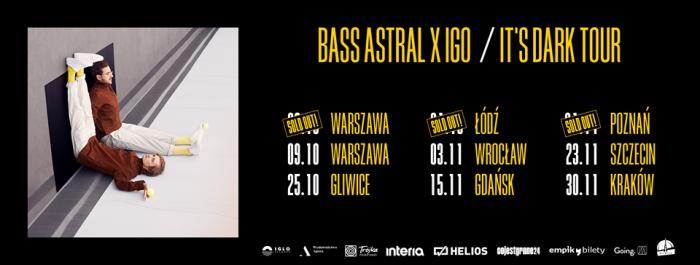 bass astral x igo it's dark tour