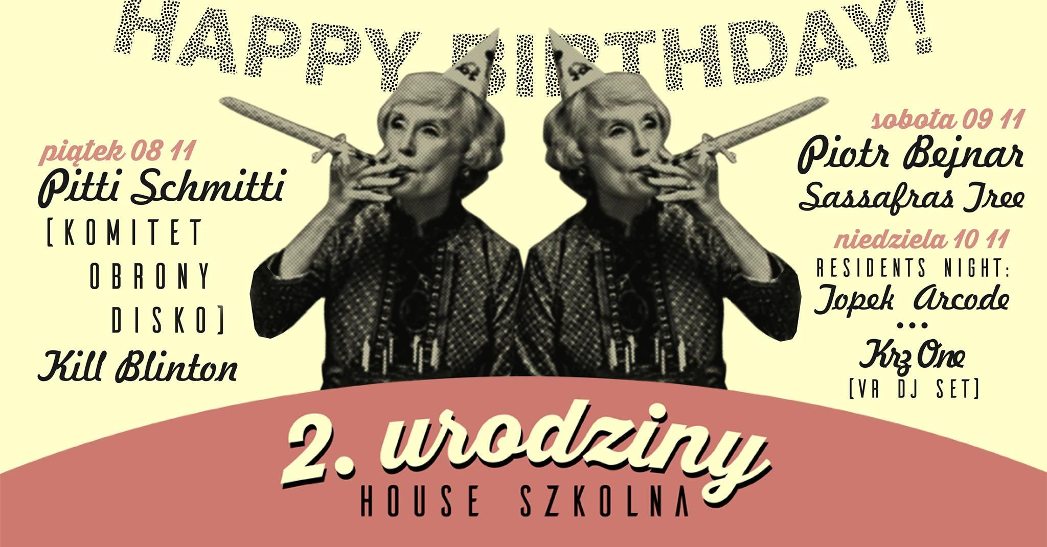 2. urodziny House Szkolna