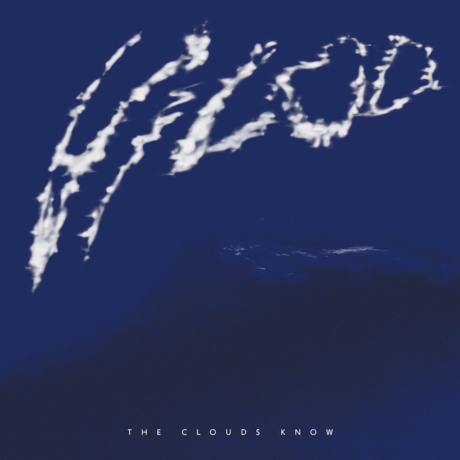 Vilod - The Clouds Know