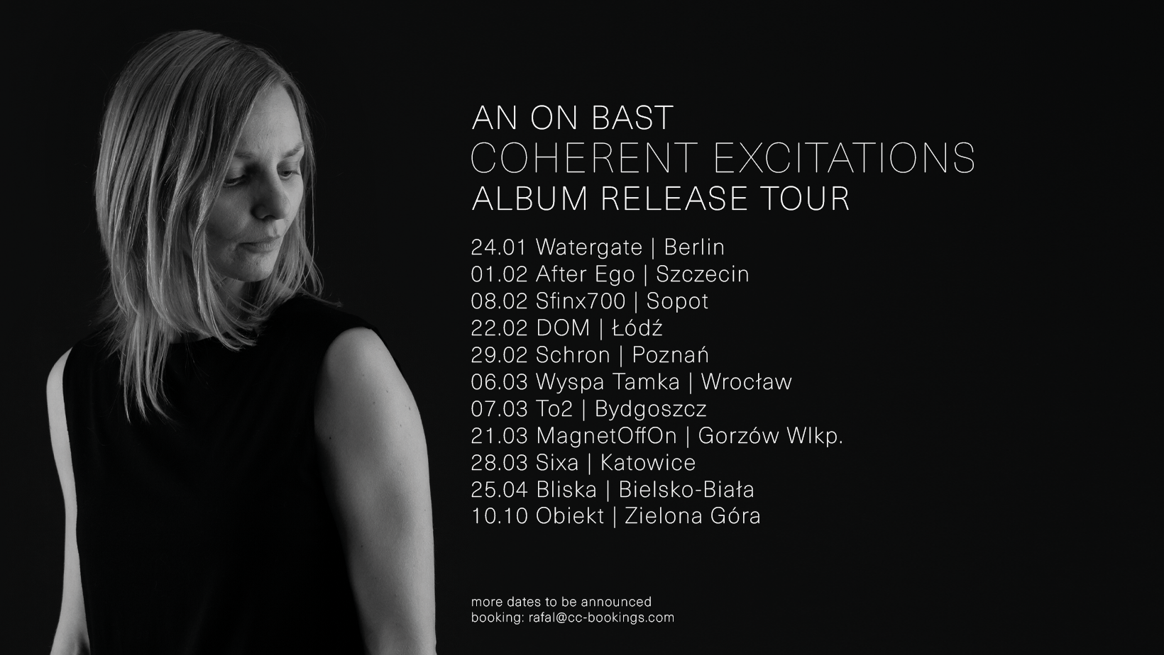 An On Bast - Coherent Excitations - Album Release Tour