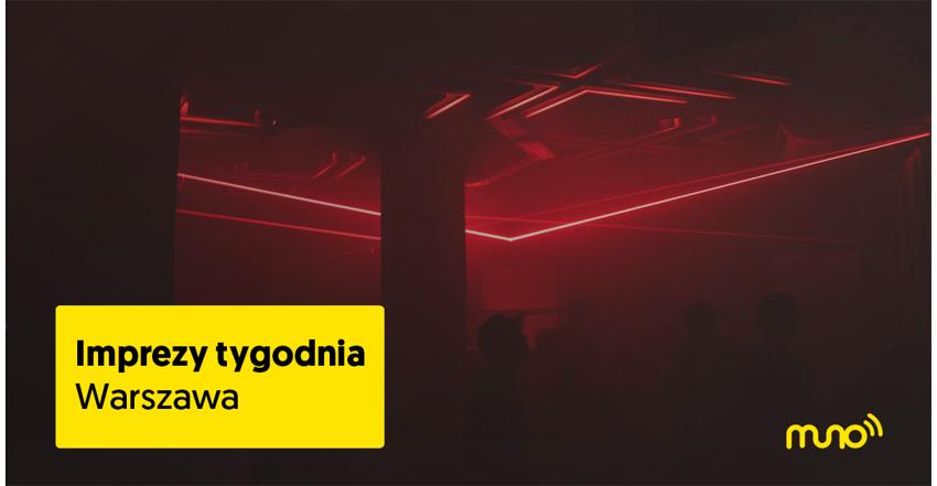 Imprezy w Warszawie – propozycje na weekend