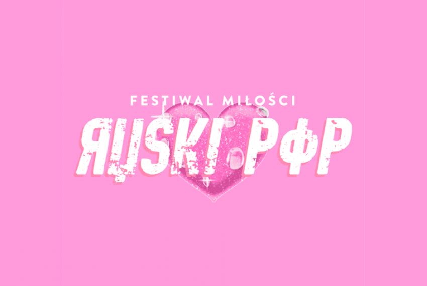 Festiwal Miłości Ruski Pop – wywiad z organizatorami