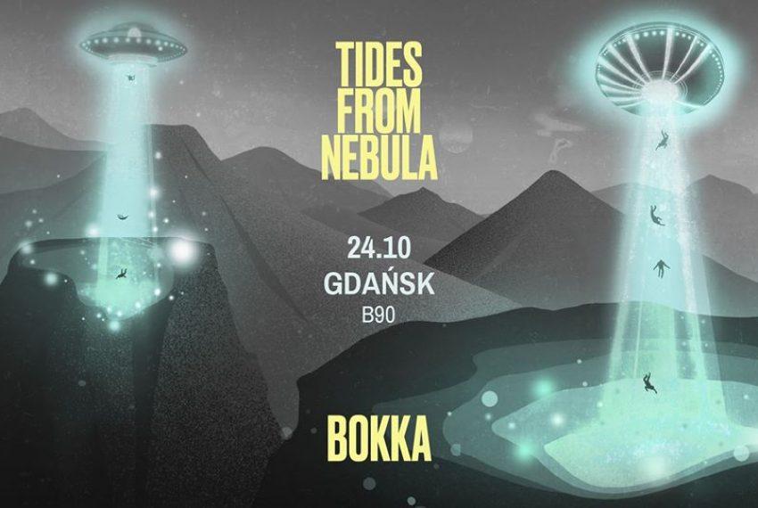 24.10 Gdańsk – BOKKA x Tides From Nebula