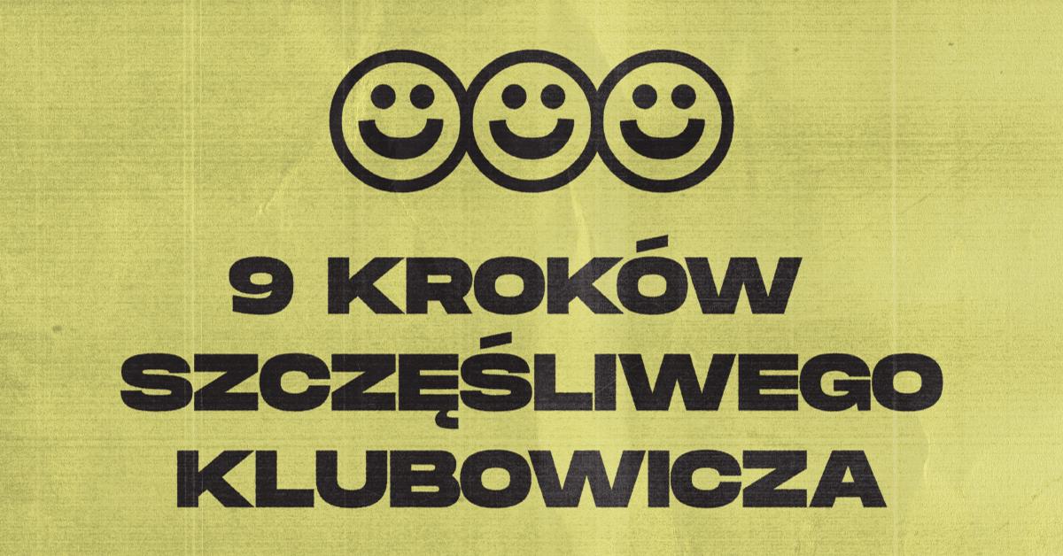 9 kroków szczęśliwego klubowicza – praktyczny poradnik Muno.pl i klubu 999