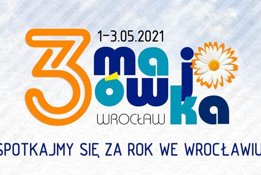 3-Majówka 2021 – spotkajmy się we Wrocławiu