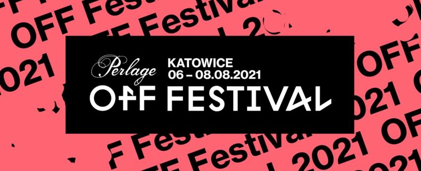 OFF Festival Katowice 2021