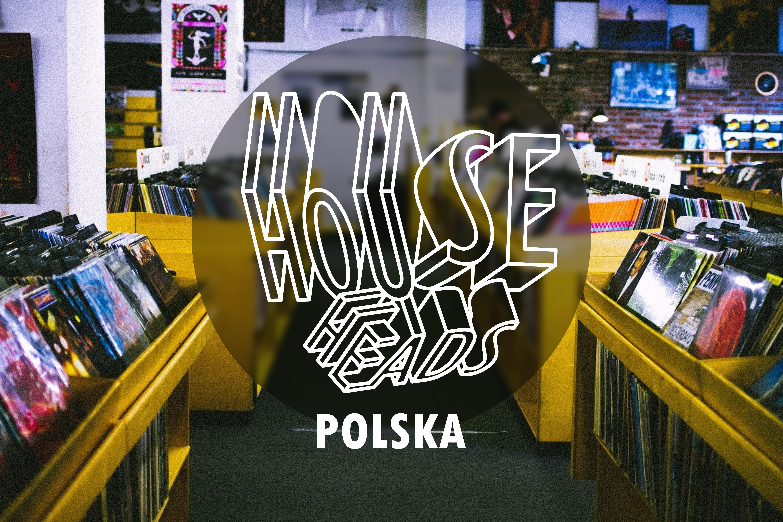 House Heads Polska