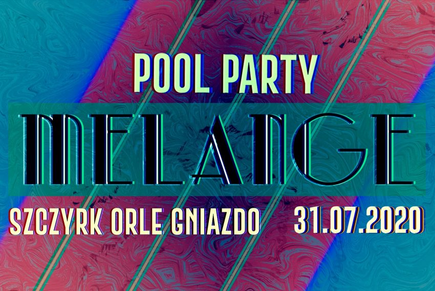 Już dziś startuje Pool Party Melange w Szczyrku