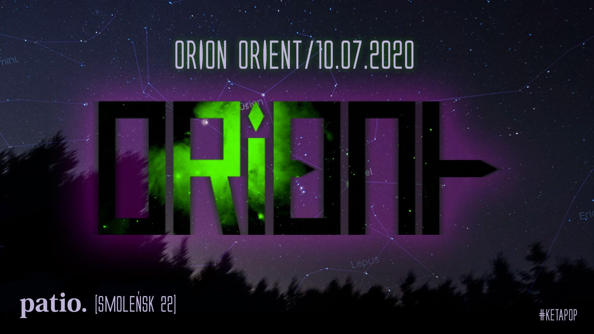 Orion Orient w Patio. 10 lipca, Kraków