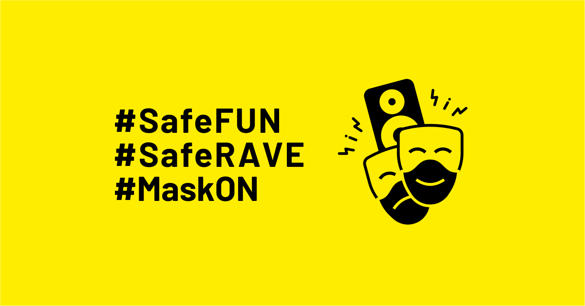 Porozmawiajmy o odpowiedzialności. #SafeFUN #SafeRAVE #MaskON