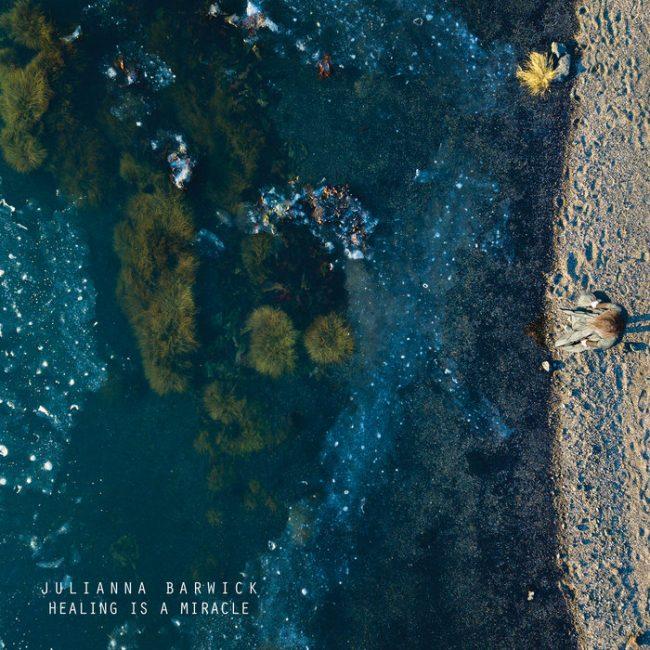 Julianna Barwick – Healing Is A Miracle