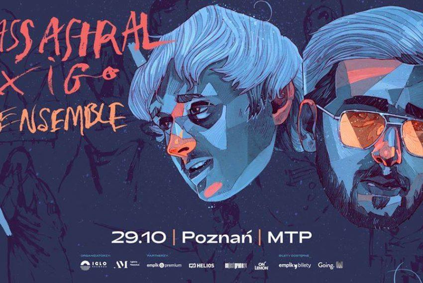 Bass Astral x Igo Ensemble Poznań