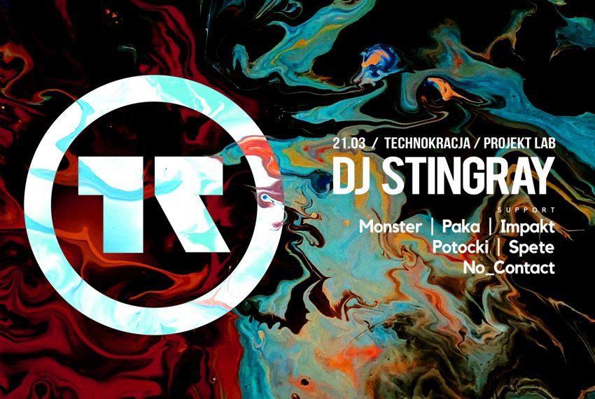 Technokracja x LAB: DJ Stingray [nowa data wkrótce]