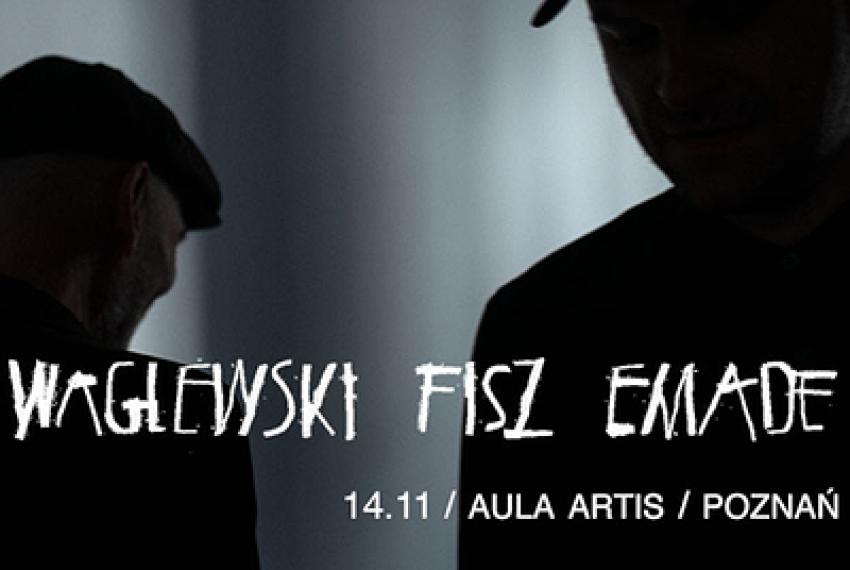 Waglewski Fisz Emade – promocja nowej płyty | Poznań