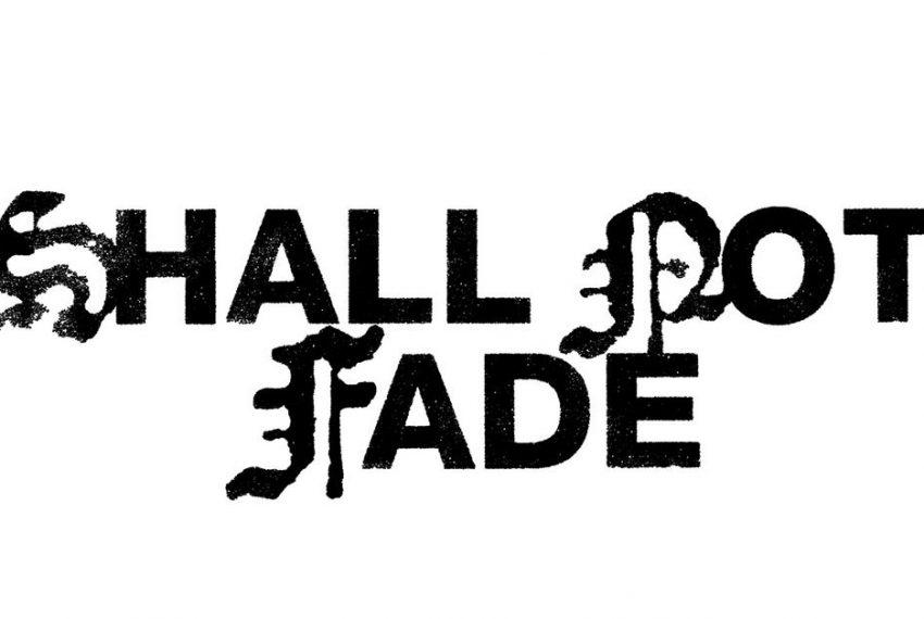 Shall Not Fade świętuje 5 lat swojej działalności