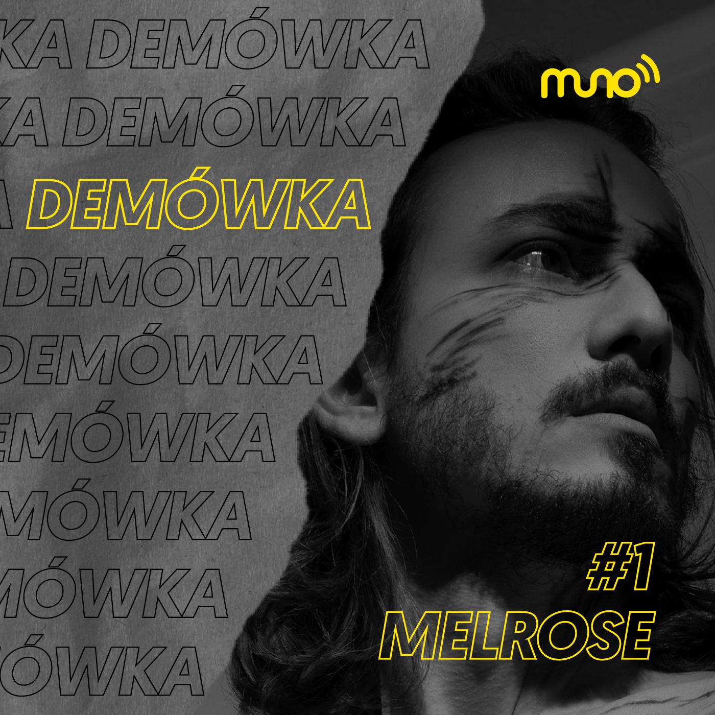 Demówka - Melrose