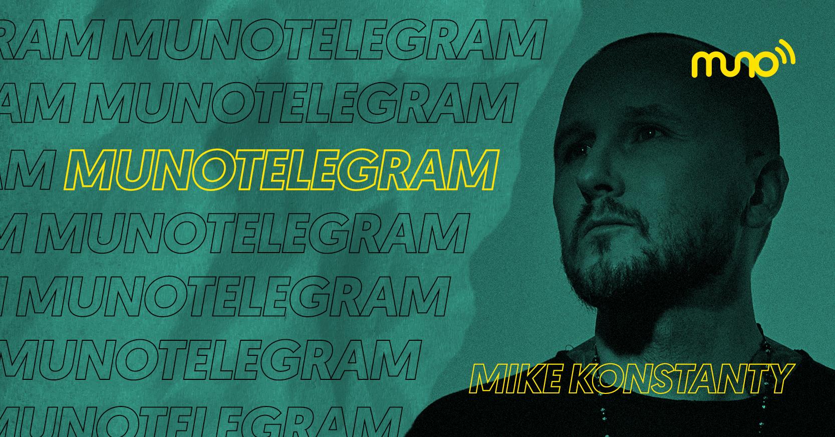 Muno TeleGram: Mike Konstanty