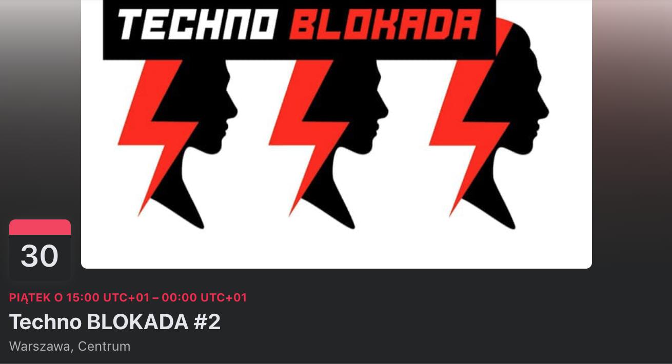 Techno Blokada - Warszawa