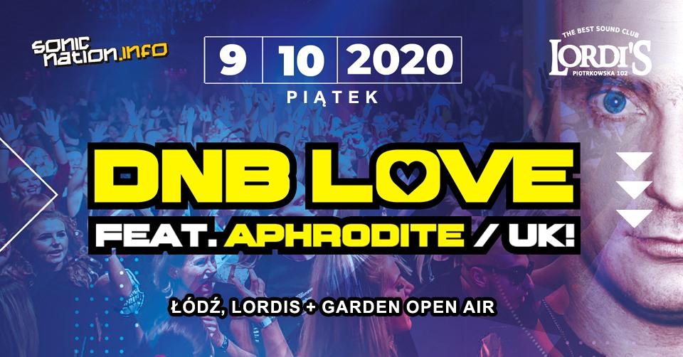 aphrodite dnb love lodz sonic nation