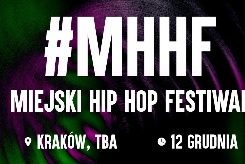 Miejski Hip Hop Festiwal Kraków TBA