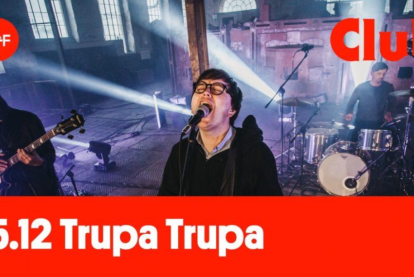 OFF Club 2020: Trupa Trupa