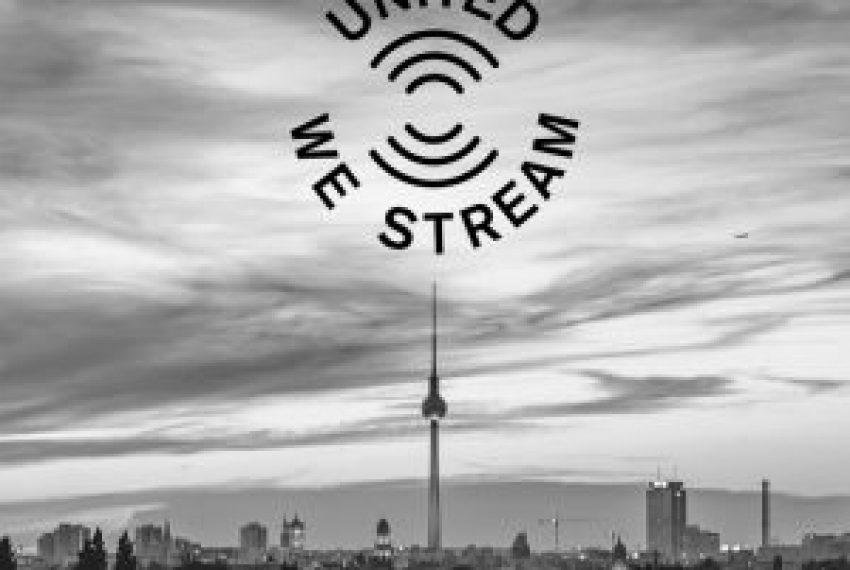 United We Stream / Live From Kraftwerk Rummelsburg