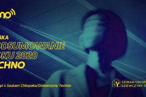 <span>Podsumowanie roku 2020</span> - Techno [Polska]