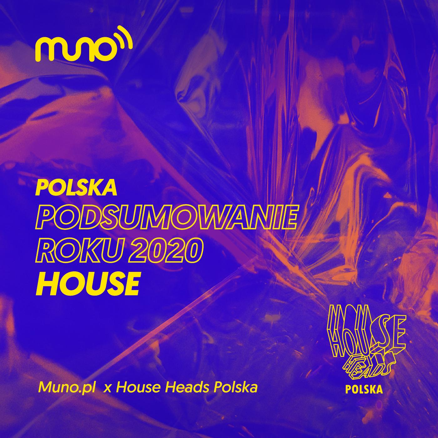 Podsumowanie roku: house [Polska]