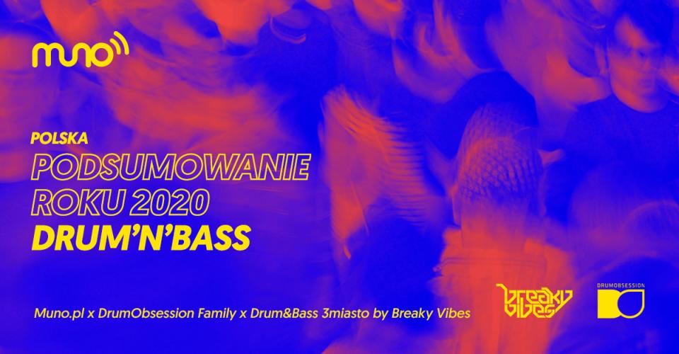 podsumowanie roku 2020 w muzyce dnb w Polsce